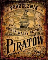 Podręcznik dla poszukiwaczy przygód i piratów - okładka książki