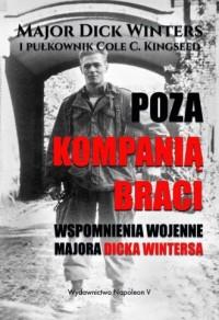 Poza Kompanią Braci. Wspomnienia - okładka książki