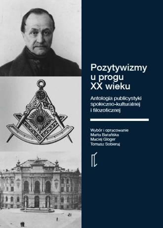 Pozytywizmy u progu XX wieku. Antologia - okładka książki
