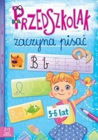 Przedszkolak zaczyna pisać 5-6 - okładka książki