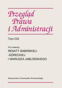 Przegląd Prawa i Administracji. Tom CIX - okładka książki