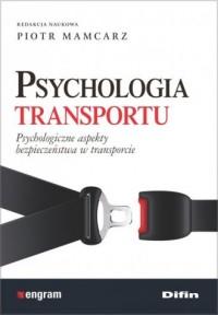 Psychologia transportu. Psychologiczne - okładka książki