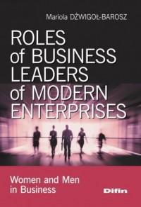 Roles of business leaders of modern - okładka książki