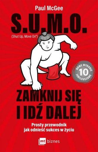 S.U.M.O. Shut Up, Move On Zamknij - okładka książki