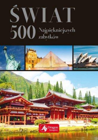 Świat 500 najpiękniejszych zabytków. - okładka książki