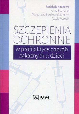 Szczepienia ochronne w profilaktyce - okładka książki