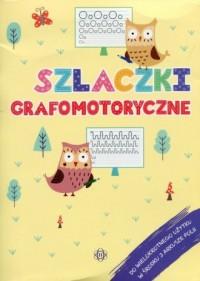 Szlaczki grafomotoryczne - Wydawnictwo - okładka książki