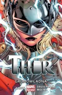 Thor. Tom 1. Gromowładna - okładka książki