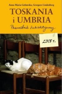 Toskania i Umbria. Przewodnik subiektywny - okładka książki