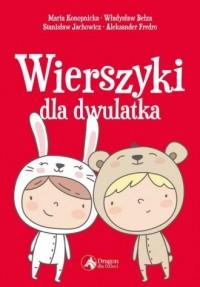Wierszyki dla dwulatka - Wydawnictwo - okładka książki