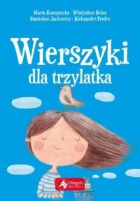 Wierszyki dla trzylatka - Wydawnictwo - okładka książki