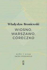 Wiosno, Warszawo, córeczko - okładka książki