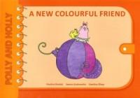 A new colourful friend Polly and Holly - okładka podręcznika