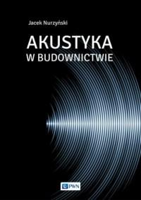 Akustyka w budownictwie - Jacek - okładka książki