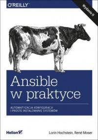 Ansible w praktyce. Automatyzacja konfiguracji i proste instalowanie systemów - okładka książki