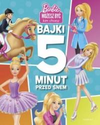 Barbie. Bajki 5 minut przed snem - okładka książki