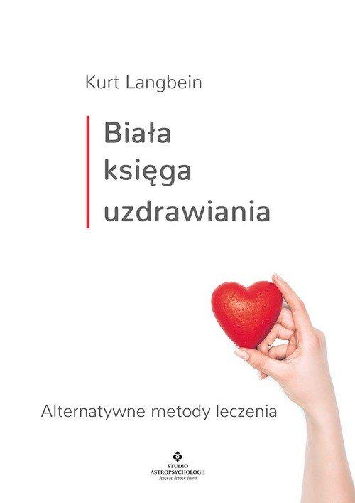 Biała księga uzdrawiania - okładka książki