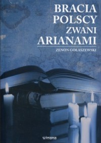 Bracia polscy zwani arianami - okładka książki