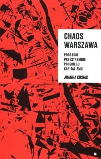 Chaos Warszawa - Joanna Kusiak - okładka książki