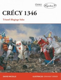 Crecy 1346. Triumf długiego łuku - okładka książki
