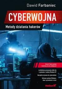 Cyberwojna. Metody działania hakerów - okładka książki