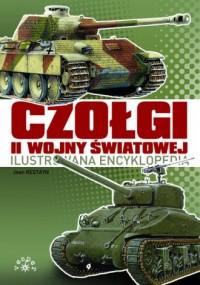 Czołgi II Wojny Światowej. Ilustrowana encyklopedia - okładka książki