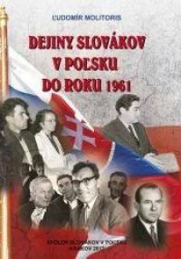 Dejiny Slovakov v polsku do roku 1961 - okładka książki