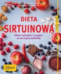 Dieta sirtuinowa.  Eliksir młodości i przepis na szczupłą sylwetkę - okładka książki