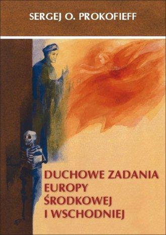 Duchowe zadania Europy Środkowej - okładka książki