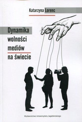 Dynamika wolności mediów na świecie - okładka książki