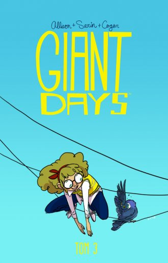 Giant Days. Tom 3. Bycie miłą nic - okładka książki