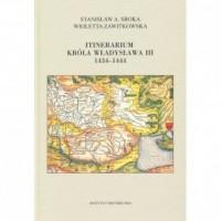 Itinerarium króla Władysława III 1434-1444 - okładka książki