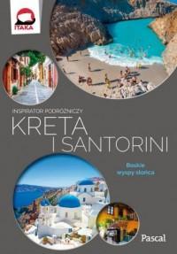 Kreta i Santorini. Inspirator podróżniczy - okładka książki