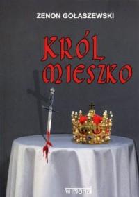 Król Mieszko - okładka książki