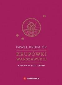 Krupówki warszawskie. Kazania na lato i jesień - okładka książki