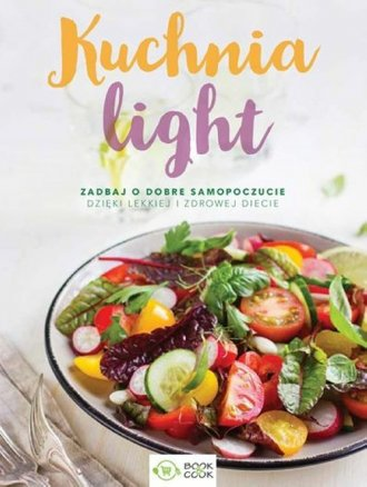 KUCHNIA LIGHT zadbaj o dobre samopoczucie - okładka książki