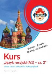 Kurs Język rosyjski (A1) - cz. 2 - okładka książki