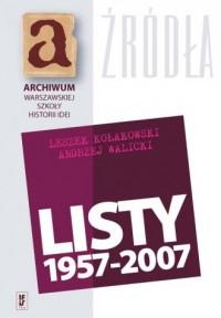 Listy 1957-2007 - Leszek Kołakowski - okładka książki