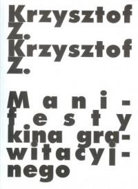 Manifesty kina grawitacyjnego - okładka książki