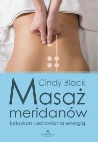 Masaż meridianów - Cindy Black - okładka książki