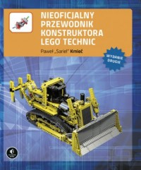 Nieoficjalny przewodnik konstruktora Lego Technic - okładka książki