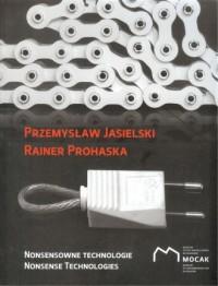 Nonsensowne technologie - Wydawnictwo - okładka książki