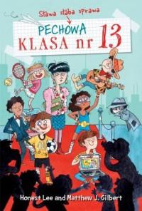 Pechowa klasa numer 13 tom 3. Sława - okładka książki