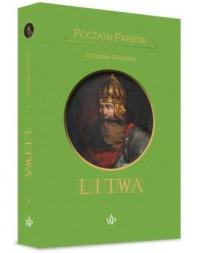 Początki państw. Litwa - okładka książki