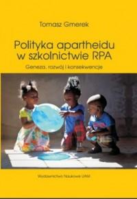 Polityka apartheidu w szkolnictwie - okładka książki