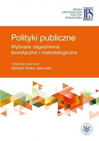 Polityki publiczne - wybrane zagadnienia - okładka książki