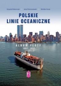 Polskie Linie Oceaniczne. Album - okładka książki
