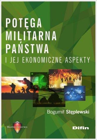 Potęga militarna państwa i jej - okładka książki