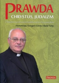Prawda Chrystus, Judaizm. Z księdzem - okładka książki