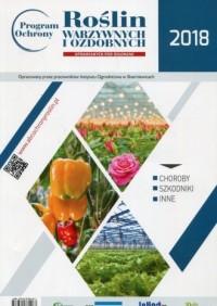 Program ochrony roślin warzywnych i ozdobnych pod osłonami 2018 - okładka książki